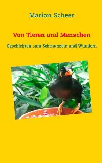 Cover Von Tieren und Menschen