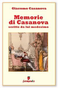 Cover Memorie di Casanova scritte da lui medesimo