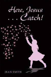 Cover Here, Jesus … Catch!