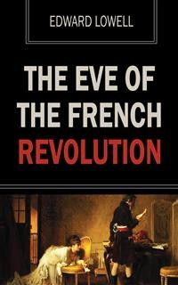 Cover The Eve of the French Revolution