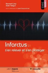 Cover Infarctus : s'en relever et s'en protéger