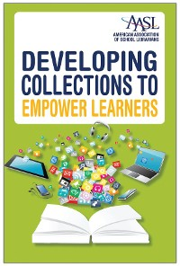 Cover Developing Collections to Empower Learners