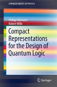 Cover Compact Representations for the Design of Quantum Logic