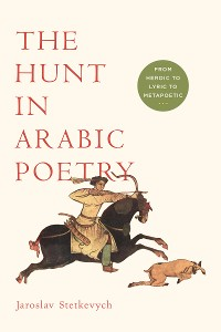 Cover The Hunt in Arabic Poetry