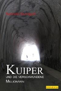 Cover Kuiper und die verschwundene Millionärin