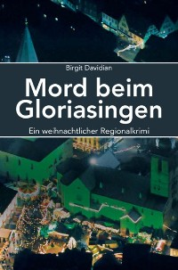 Cover Mord beim Gloriasingen