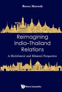 Cover Reimagining India–Thailand Relations