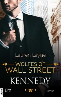 Cover Wolfes of Wall Street - Kennedy