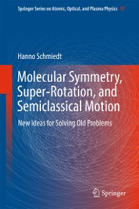 Cover Molecular Symmetry, Super-Rotation, and Semiclassical Motion
