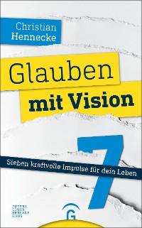Cover Glauben mit Vision -
