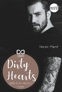 Cover Dirty Hearts - Liebe ohne Regeln