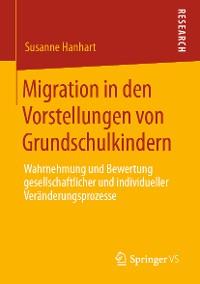 Cover Migration in den Vorstellungen von Grundschulkindern