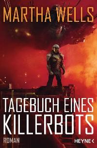 Cover Tagebuch eines Killerbots