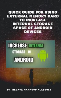 Cover Quick Guide for Using External Memory Card to Increase Internal Storage Space of Android Devices