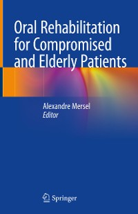 Cover Oral Rehabilitation for Compromised and Elderly Patients