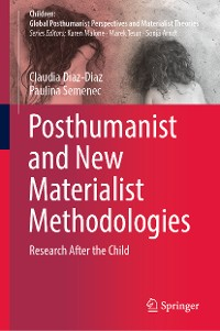 Cover Posthumanist and New Materialist Methodologies