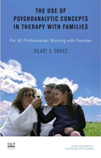 Cover Use of Psychoanalytic Concepts in Therapy with Families