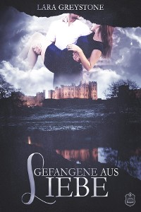 Cover Gefangene aus Liebe