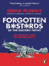 Cover Forgotten Bastards of the Eastern Front
