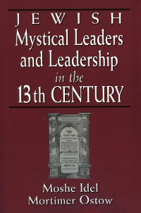 Cover Jewish Mystical Leaders and Leadership in the 13th Century