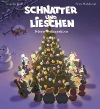 Cover Schnatter und Lieschen feiern Weihnachten