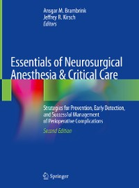 Cover Essentials of Neurosurgical Anesthesia & Critical Care