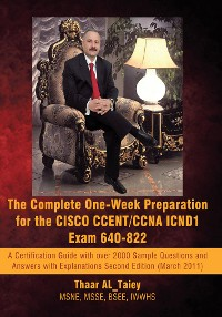 Cover The Complete One-Week Preparation for the Cisco Ccent/Ccna Icnd1 Exam 640-822