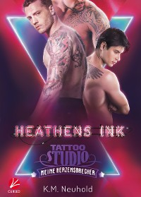 Cover Heathens Ink: Meine Herzensbrecher