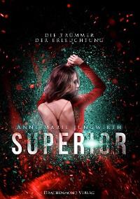 Cover Superior - Die Trümmer der Erleuchtung