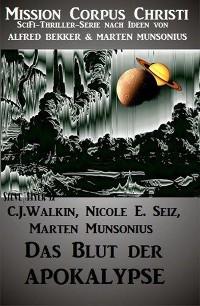 Cover Das Blut der Apokalypse - Band 1 (Mission Corpus Christi)
