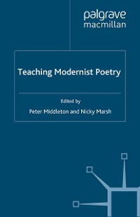 Cover Teaching Modernist Poetry