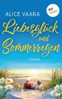 Cover Liebesglück und Sommerregen