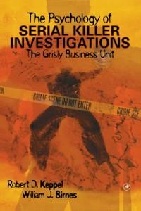 Cover Psychology of Serial Killer Investigations