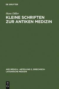 Cover Kleine Schriften zur antiken Medizin