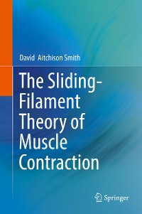 Cover The Sliding-Filament Theory of Muscle Contraction