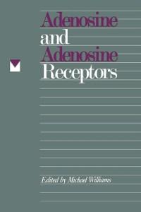 Cover Adenosine and Adenosine Receptors