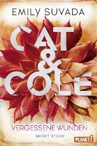 Cover Cat & Cole: Vergessene Wunden