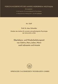 Cover Uberlebens- und Wiederbelebungszeit von Gehirn, Herz, Leber, Niere nach Ischaemie und Anoxie