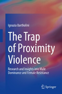Cover The Trap of Proximity Violence