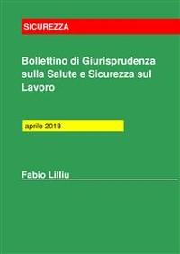 Cover Bollettino Giurisprudenza Salute e Sicurezza sul Lavoro aprile 2018