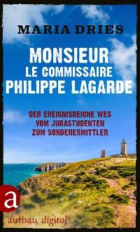 Cover Monsieur le Commissaire Philippe Lagarde