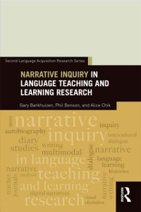 Cover Narrative Inquiry in Language Teaching and Learning Research