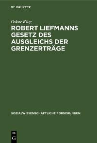 Cover Robert Liefmanns Gesetz des Ausgleichs der Grenzerträge