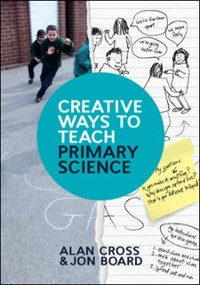 Cover Creative Ways to Teach Primary Science