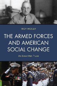 Cover The Armed Forces and American Social Change