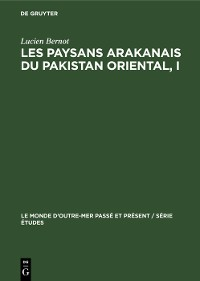 Cover Les paysans arakanais du Pakistan oriental, I