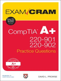 Cover CompTIA A+ 220-901 and 220-902 Practice Questions Exam Cram