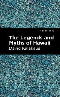Cover The Legends and Myths of Hawaii
