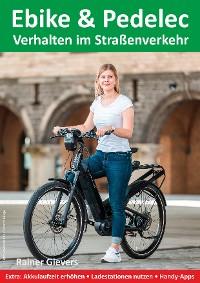 Cover Ebike & Pedelec - Verhalten im Straßenverkehr