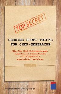 Cover Geheime Profi-Tricks für Chef-Gespräche